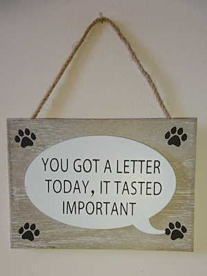 'You got a letter today, it tasted important' Sign